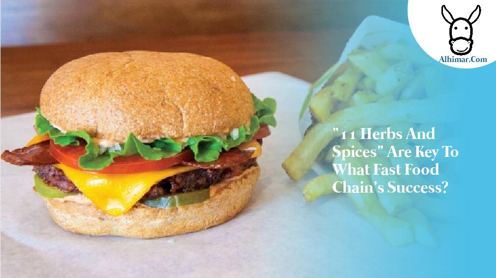 """""""11 Herbs and Spices"""" are key to what fast food chain's success?"""