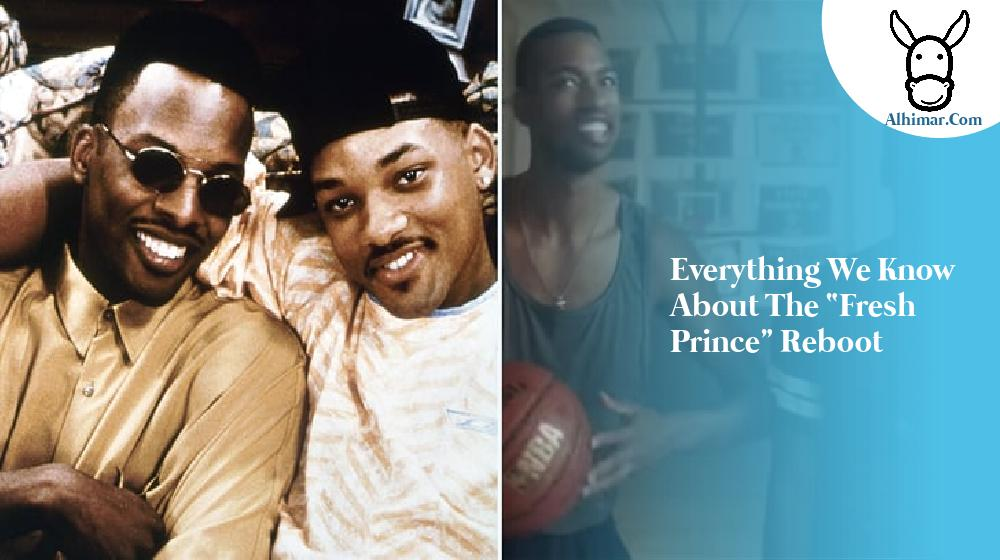 """Everything We Know About the """"Fresh Prince"""" Reboot"""