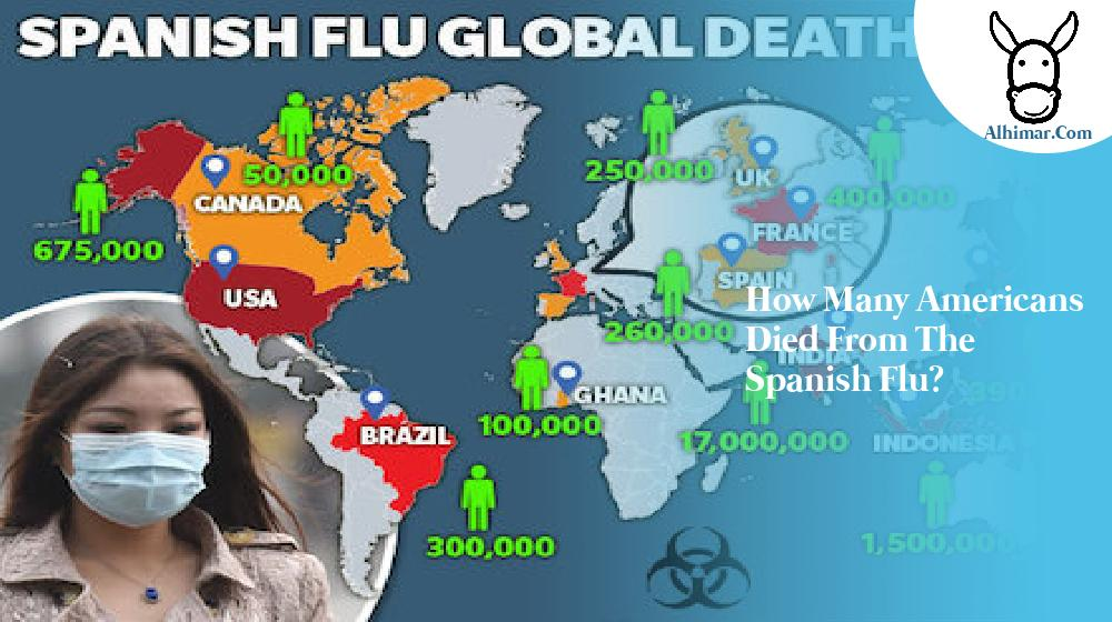 How many americans died from the spanish flu?