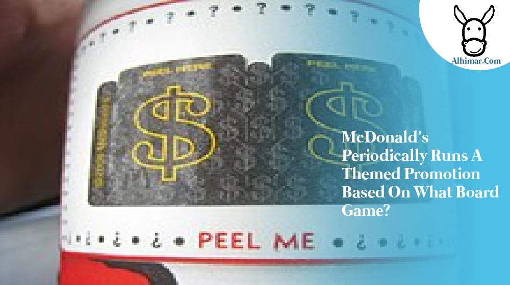 McDonald's periodically runs a themed promotion based on what board game?