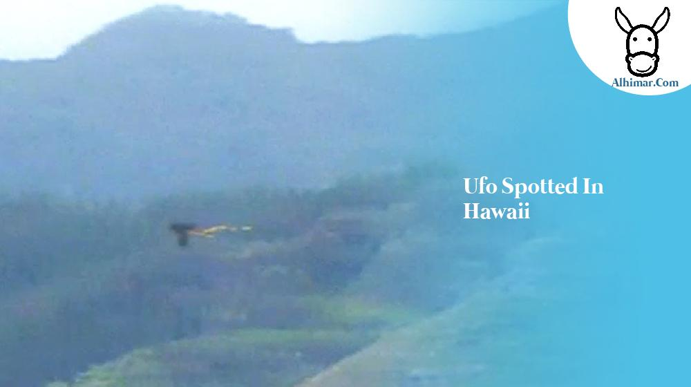 Ufo Spotted In Hawaii