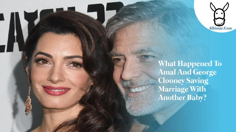 What Happened To Amal And George Clooney Saving Marriage With Another Baby?
