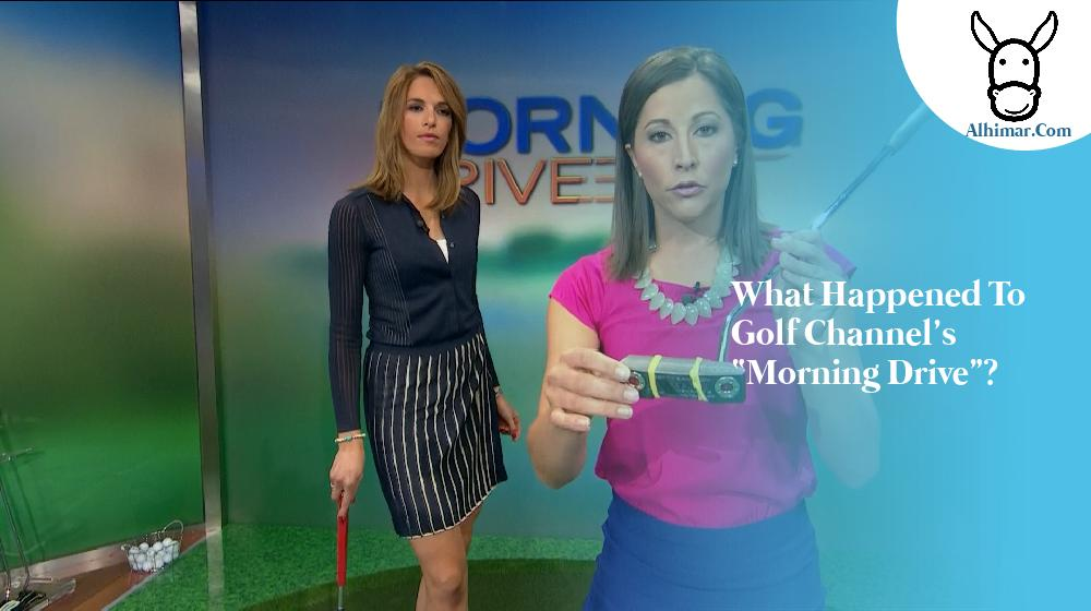 """What happened to Golf Channel's """"Morning Drive""""?"""