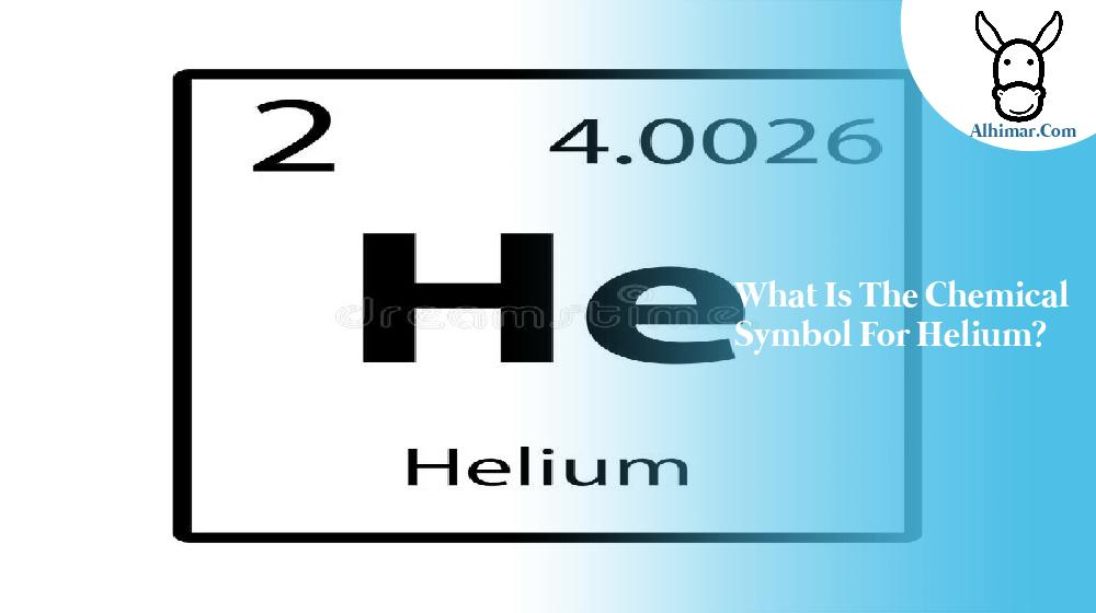 What is the chemical symbol for helium?