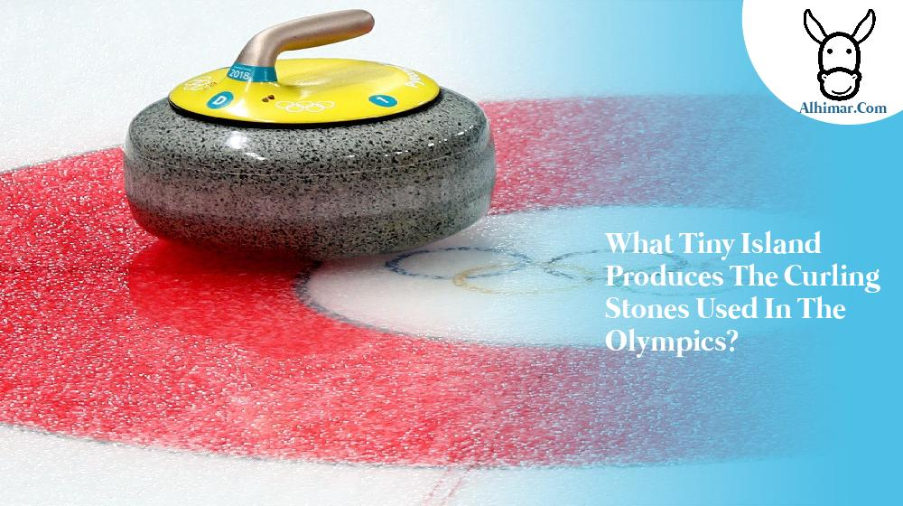 What tiny island produces the curling stones used in the Olympics?