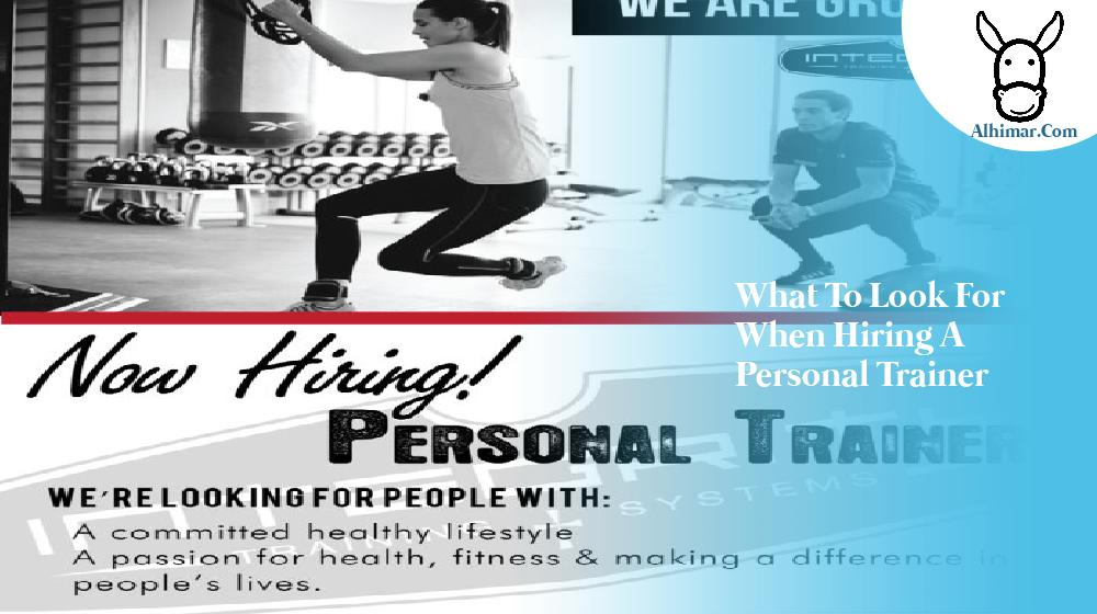 What to look for when hiring a personal trainer