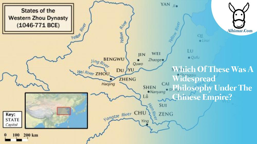 Which of these was a widespread philosophy under the Chinese Empire?