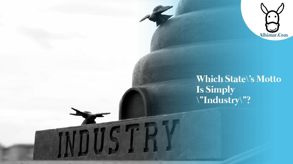 """Which state's motto is simply """"Industry""""?"""