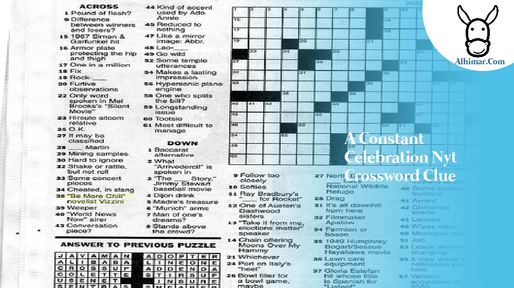 a constant celebration nyt crossword clue