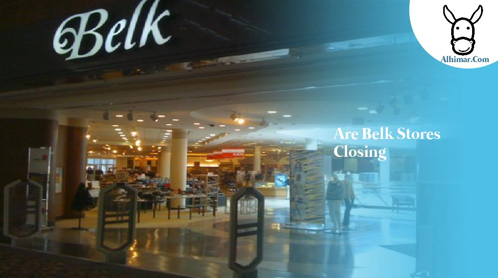 are belk stores closing