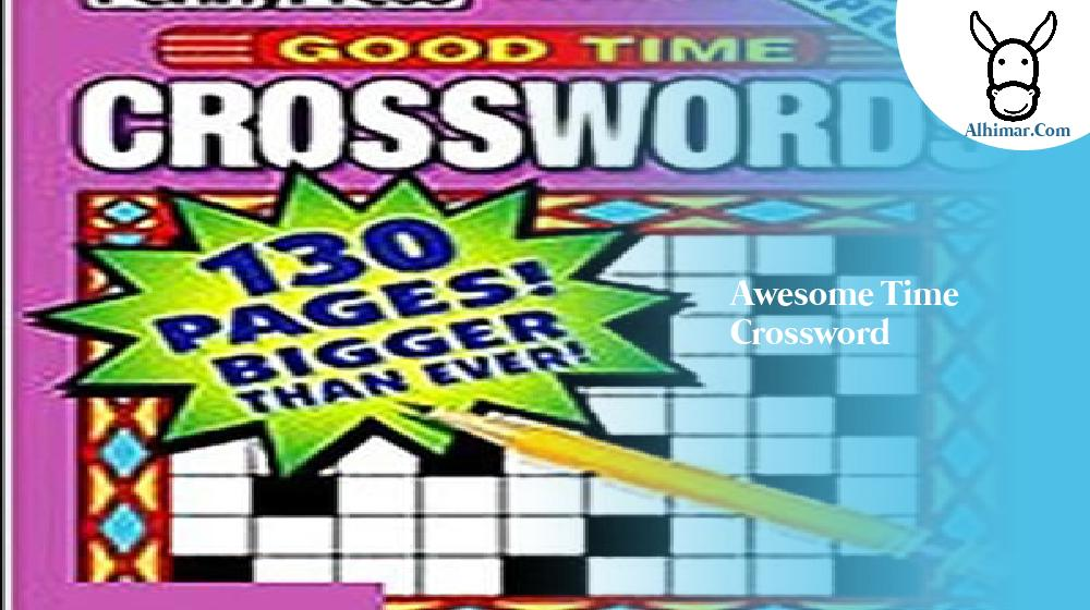 awesome time crossword