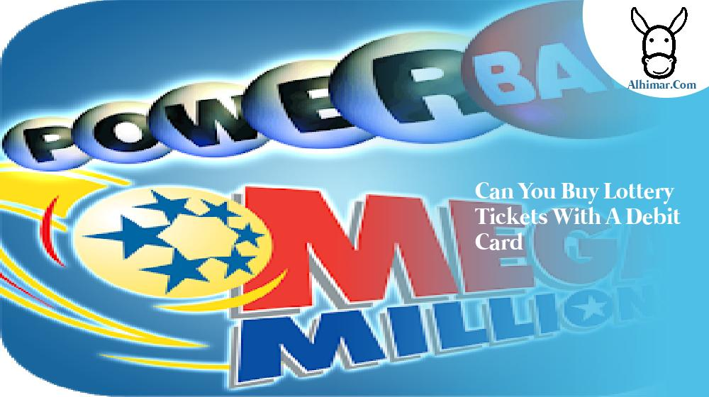 can you buy lottery tickets with a debit card