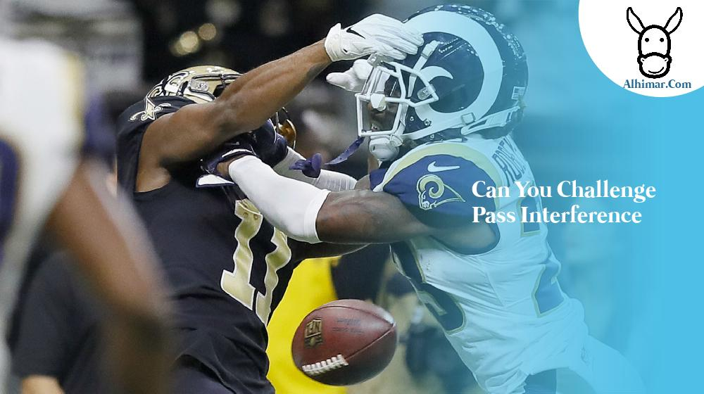 can you challenge pass interference
