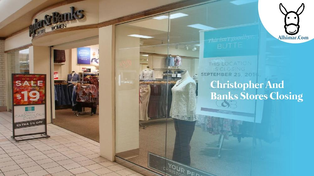 christopher and banks stores closing