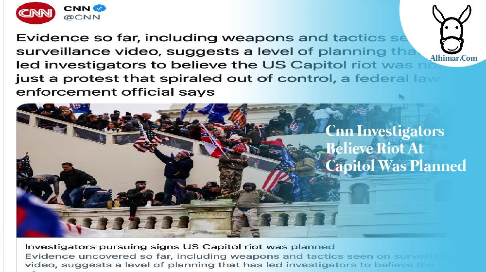 cnn investigators believe riot at capitol was planned