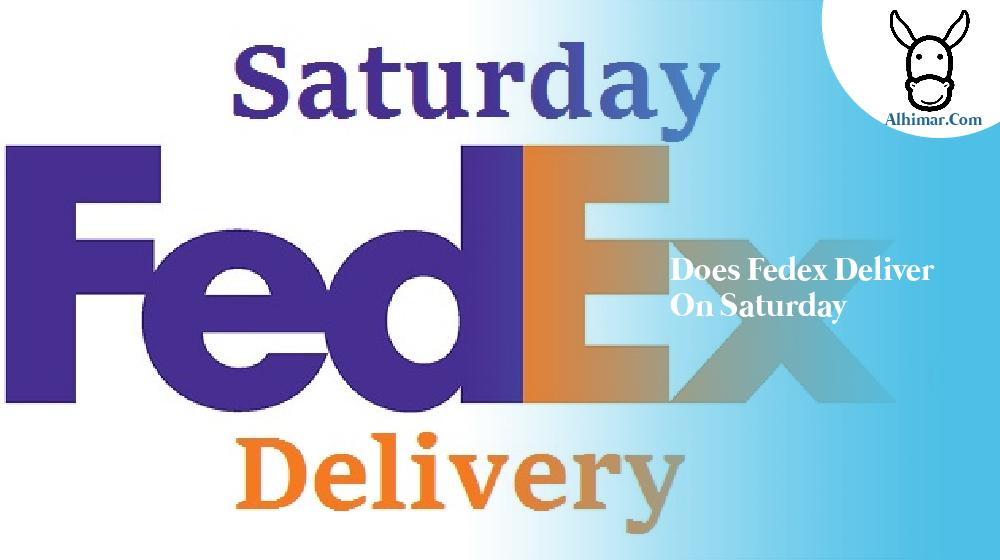 does fedex deliver on saturday