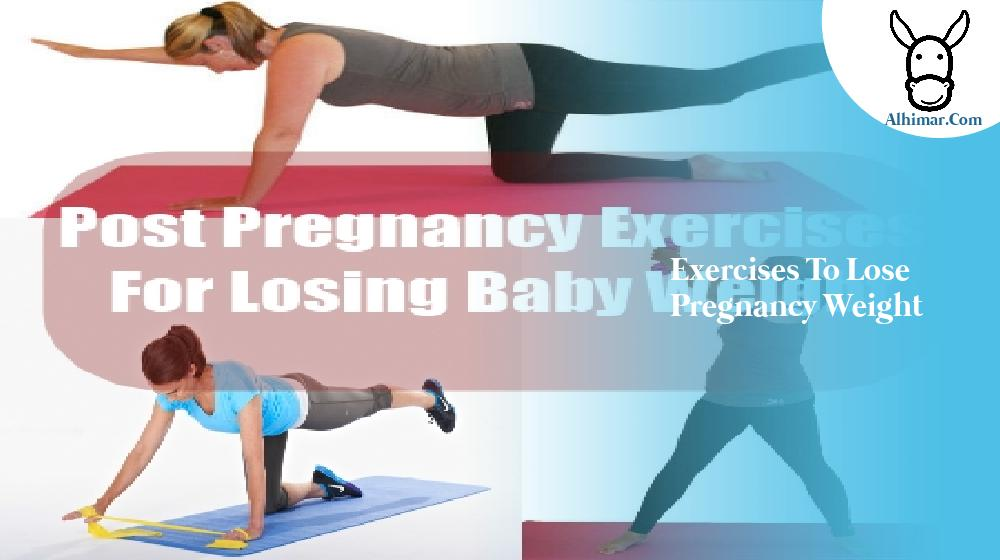 exercises to lose pregnancy weight