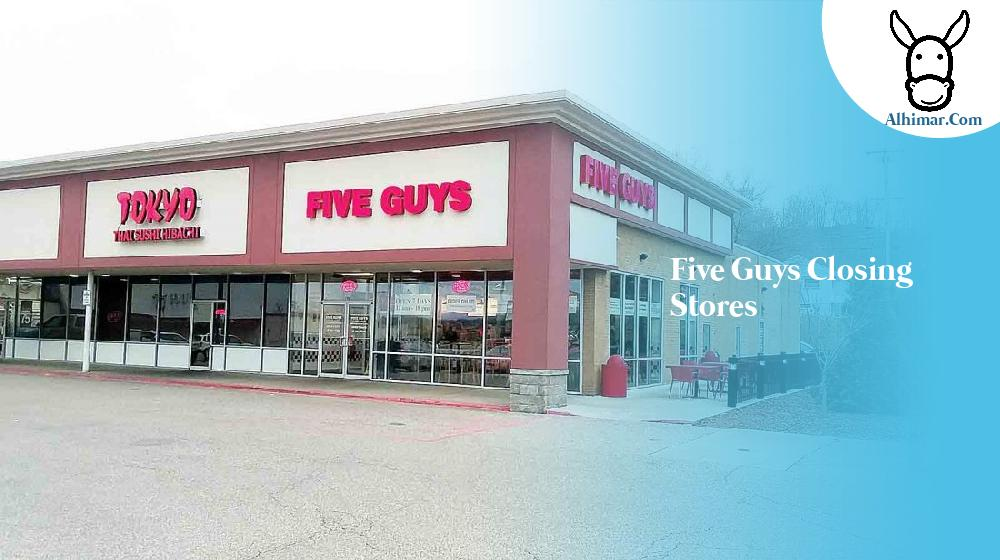 five guys closing stores