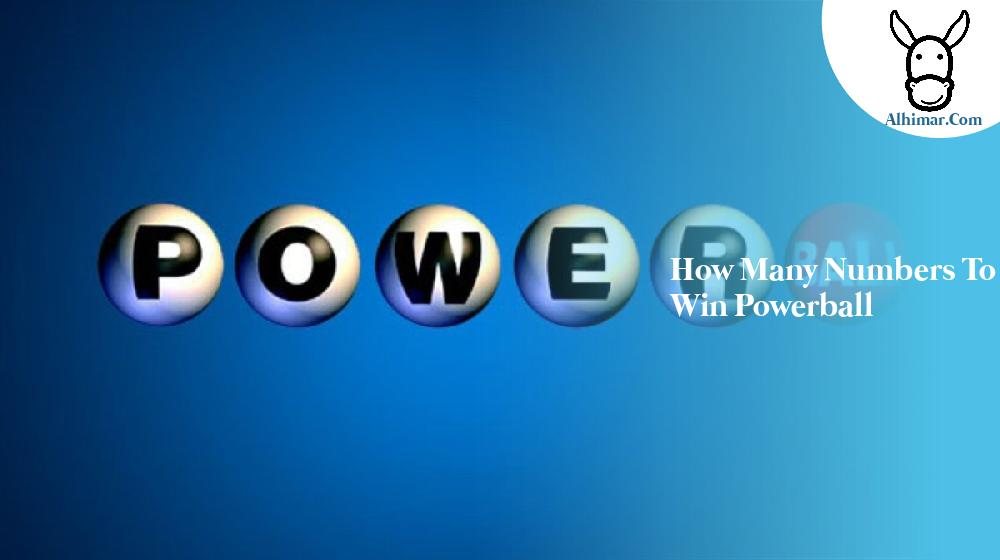 how many numbers to win powerball