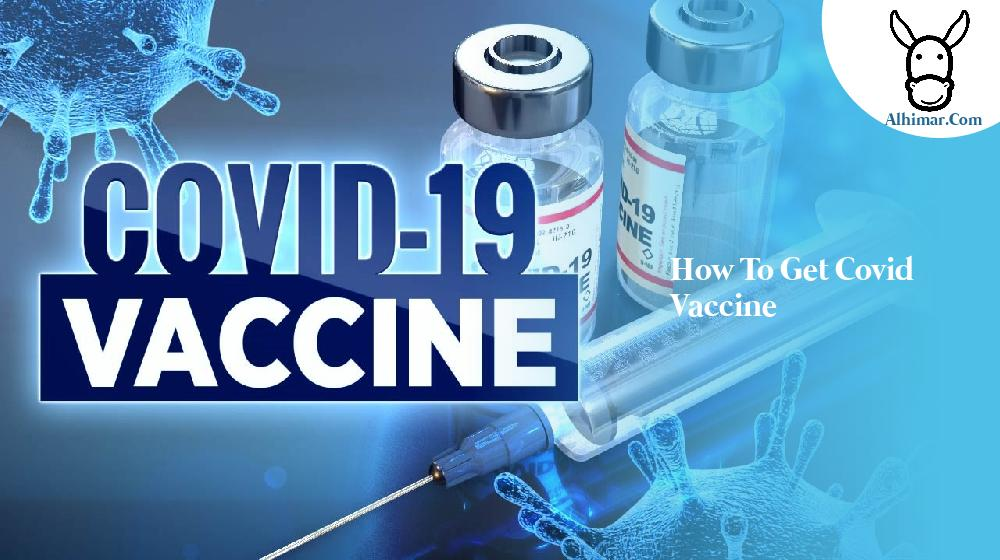 how to get covid vaccine
