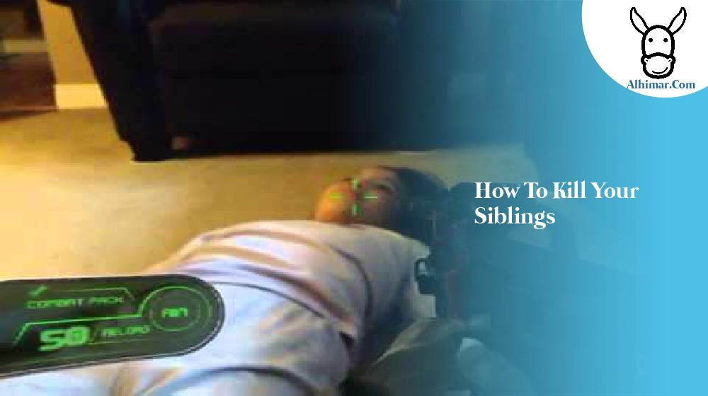 how to kill your siblings
