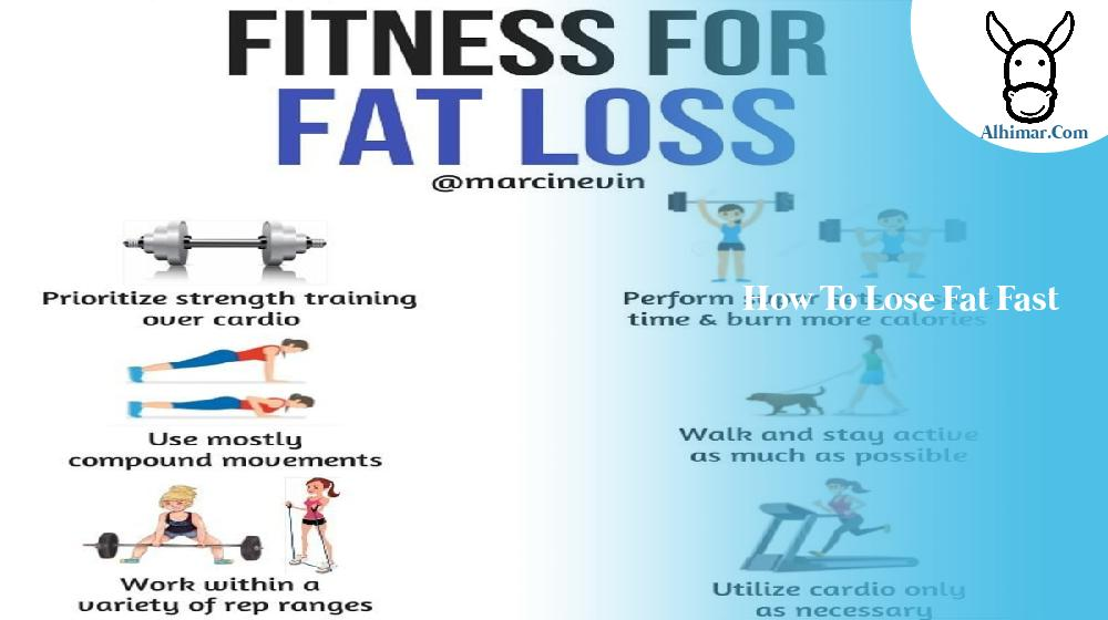 how to lose fat fast