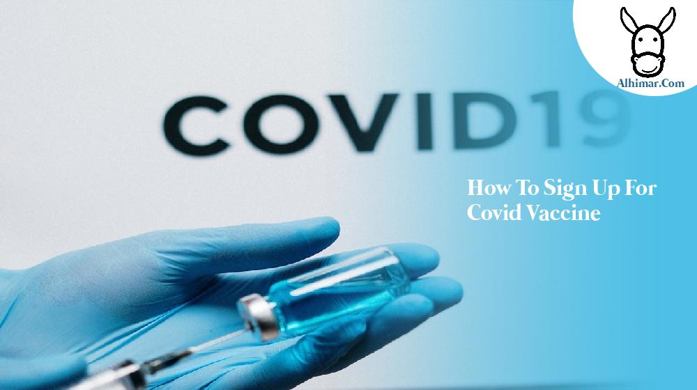 how to sign up for covid vaccine