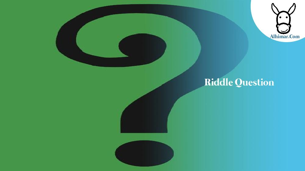 riddle question