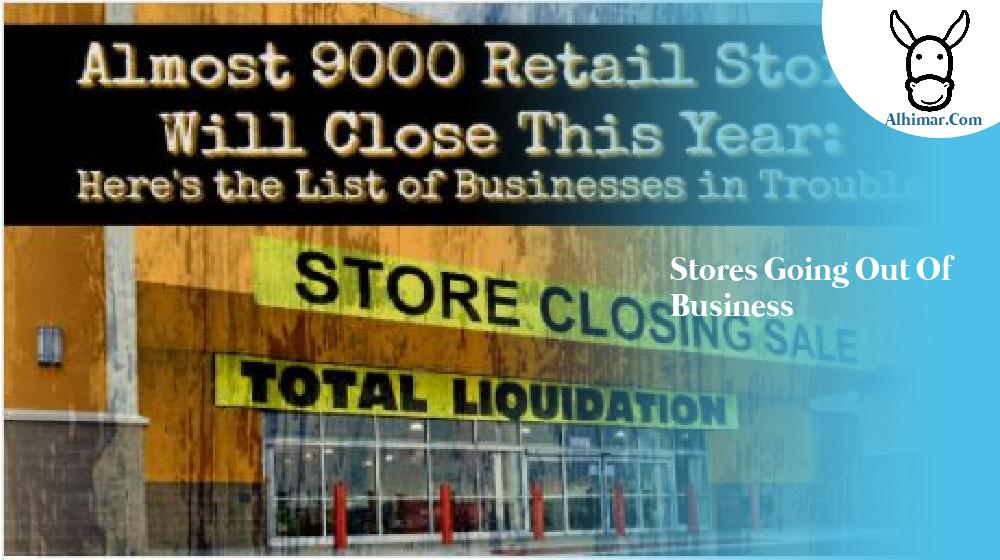 stores going out of business