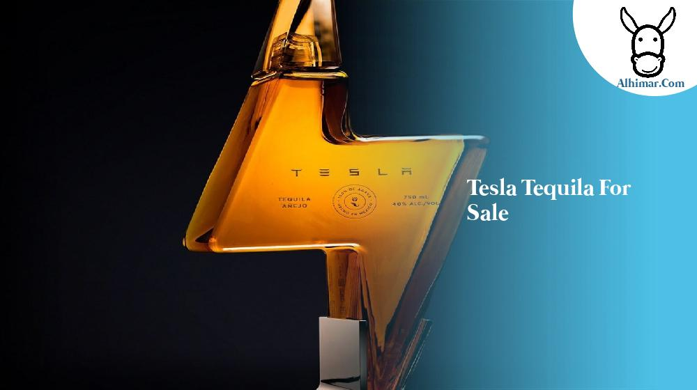 tesla tequila for sale