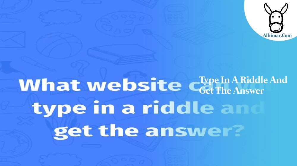 type in a riddle and get the answer