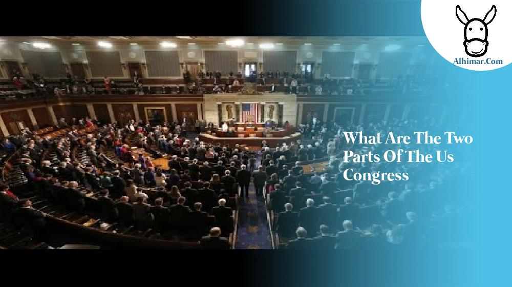what are the two parts of the us congress