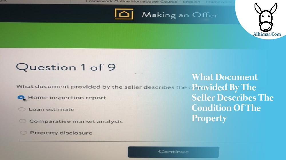 what document provided by the seller describes the condition of the property