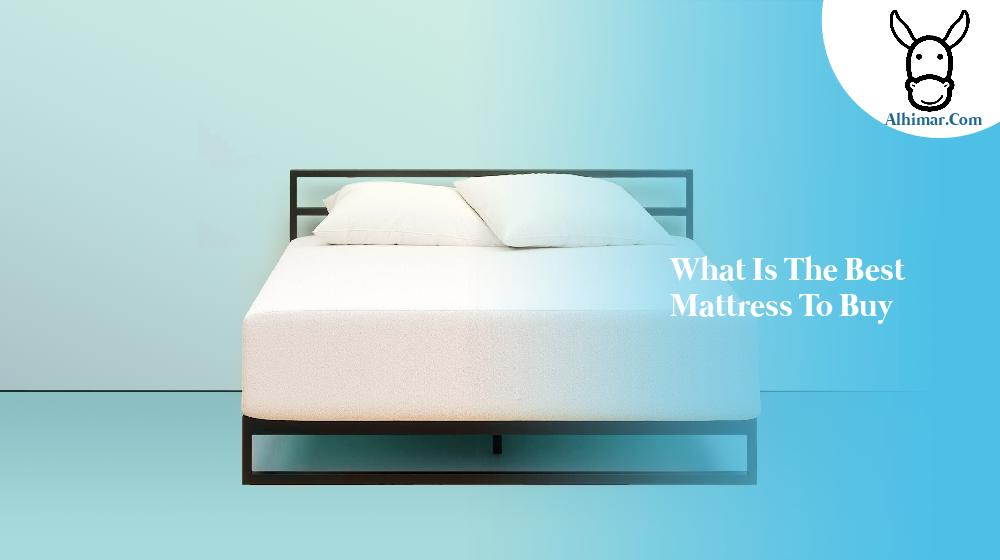 what is the best mattress to buy