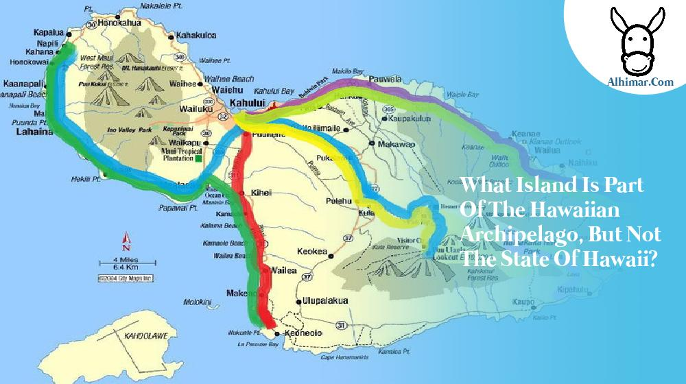 what island is part of the hawaiian archipelago, but not the state of hawaii?