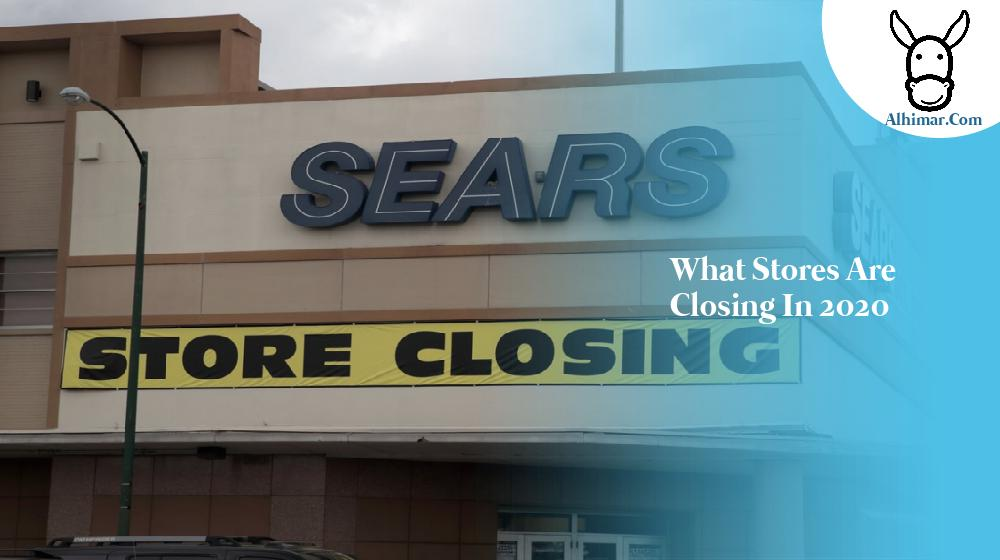 what stores are closing in 2020