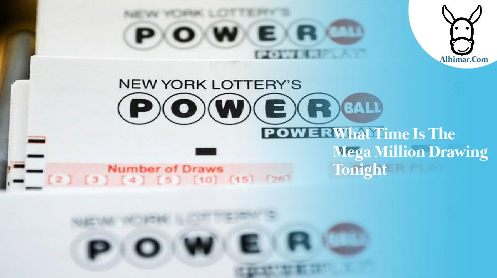 what time is the mega million drawing tonight