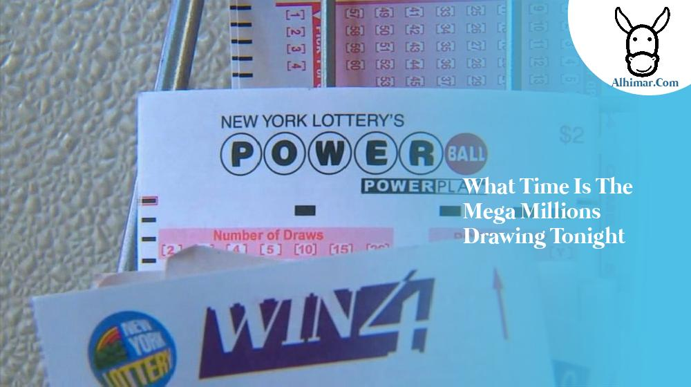 what time is the mega millions drawing tonight