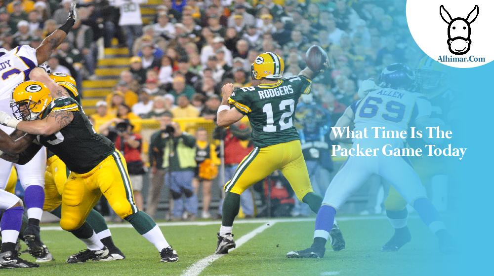 what time is the packer game today