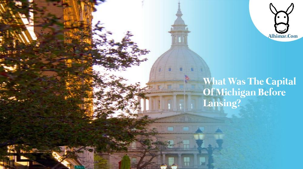what was the capital of michigan before lansing?