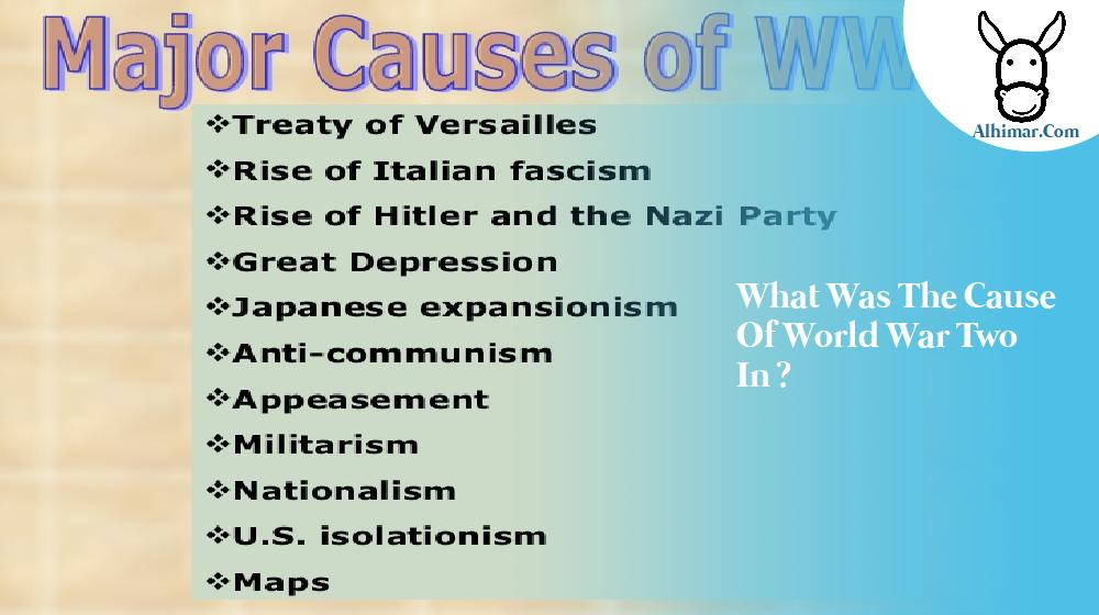 what was the cause of world war two in?