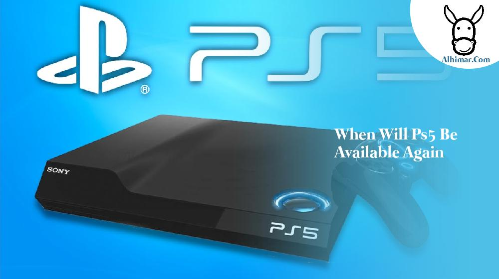 when will ps5 be available again