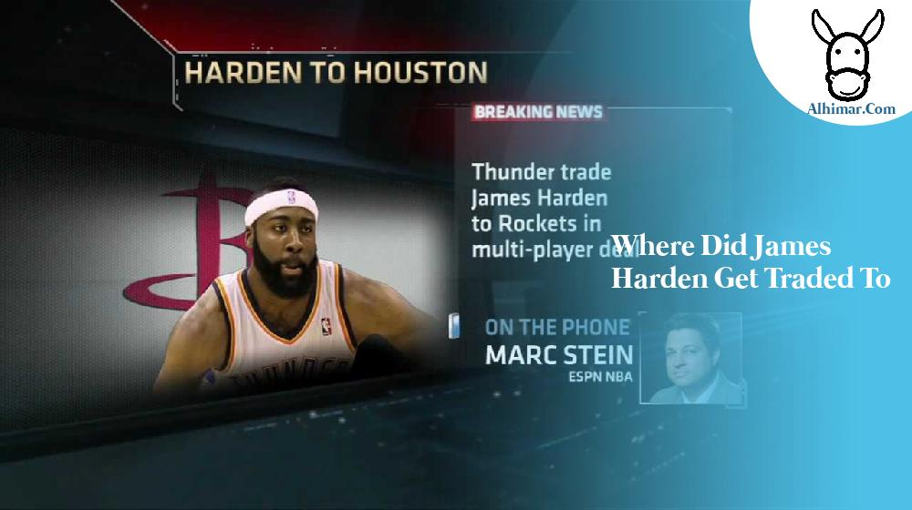 where did james harden get traded to