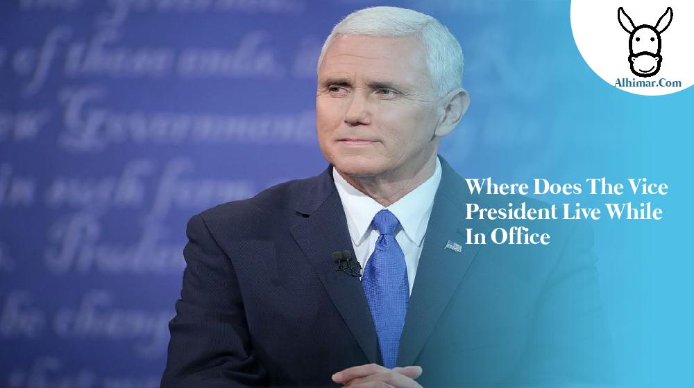 where does the vice president live while in office