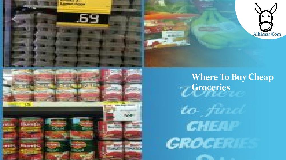 where to buy cheap groceries