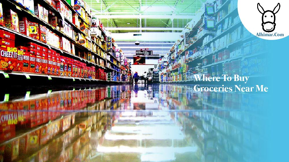 where to buy groceries near me