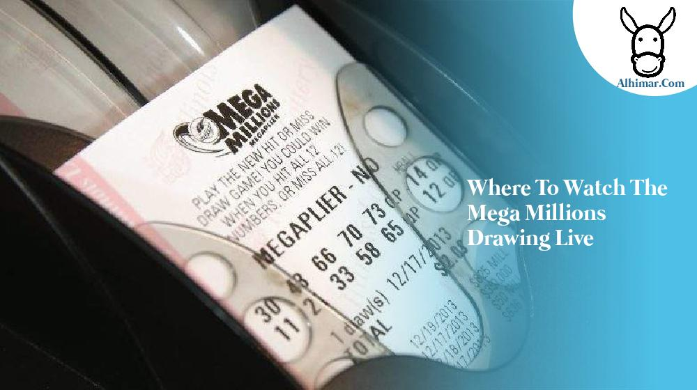 where to watch the mega millions drawing live