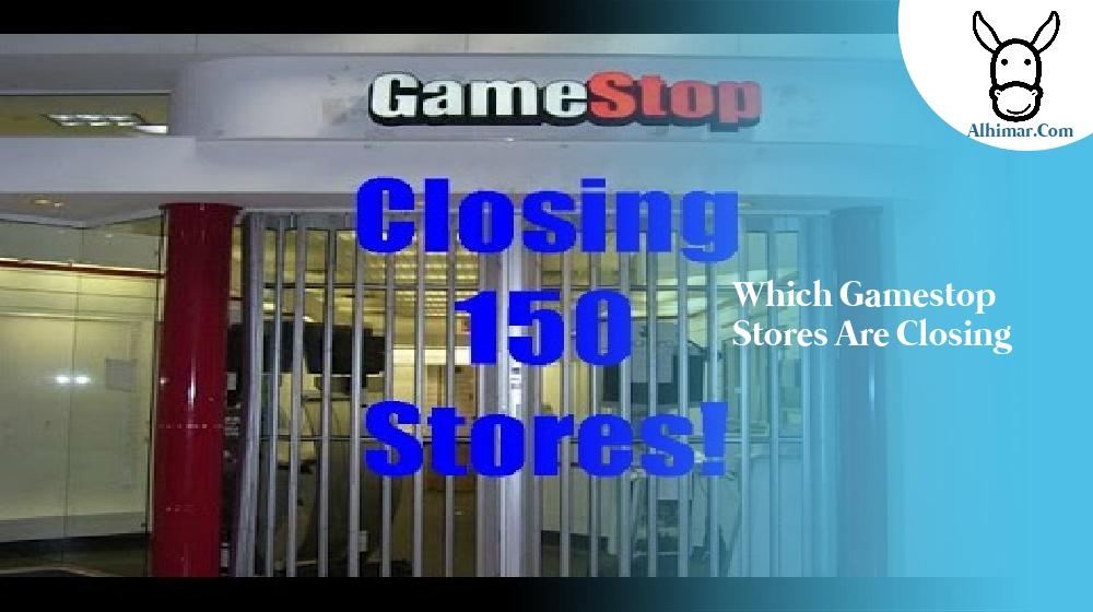 which gamestop stores are closing