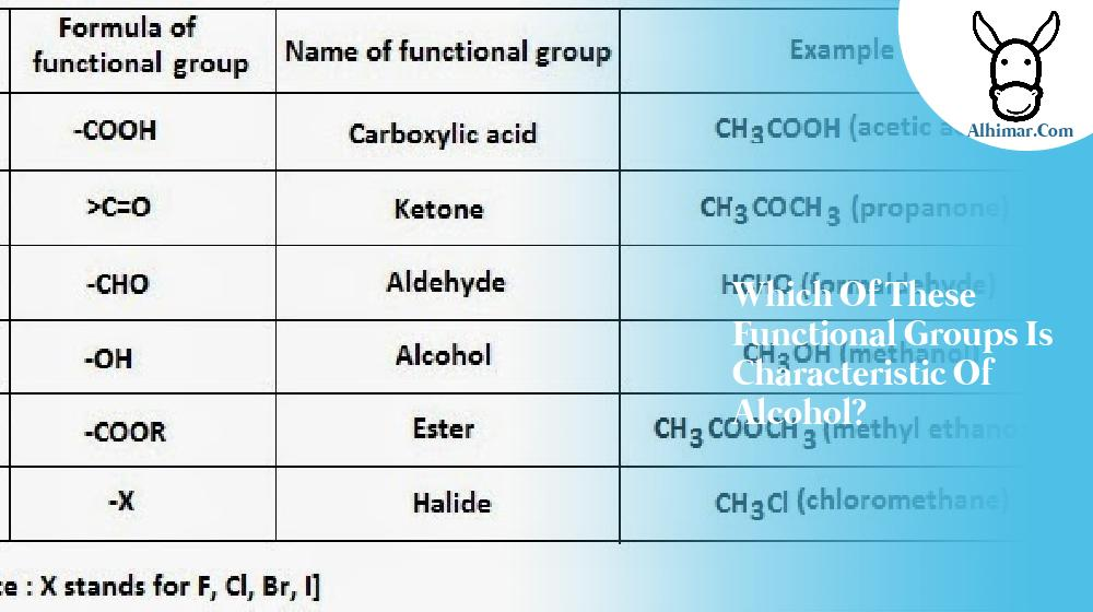 which of these functional groups is characteristic of alcohol?