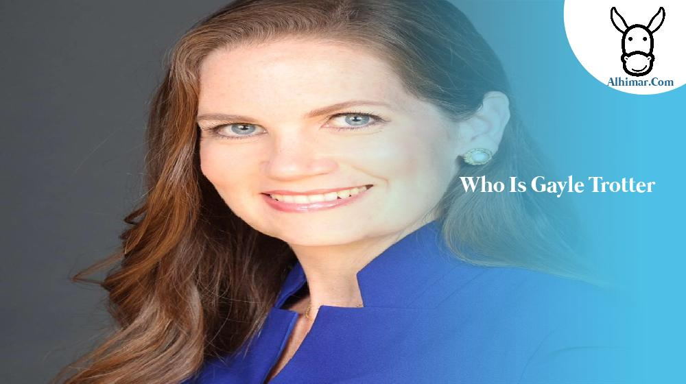 who is gayle trotter